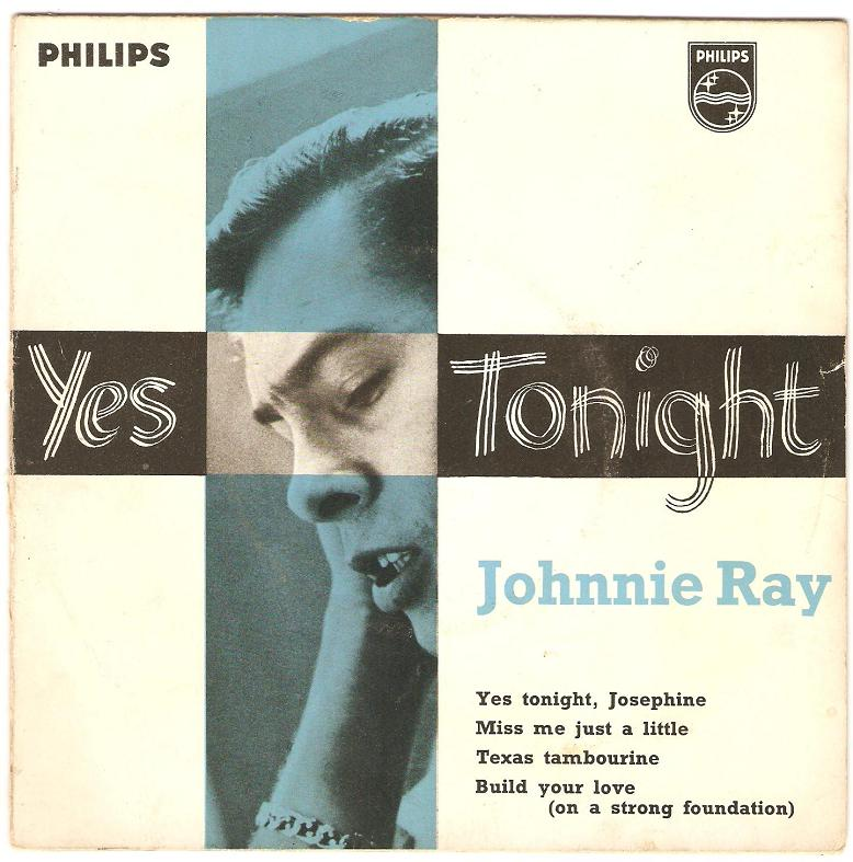 johnnie-ray-yes-tonight-josephine.jpg